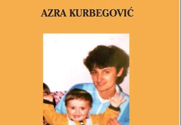 """Pročitajte roman Azre Kurbegović: """"Kroz ratni pakao sa sinom u naručju"""""""