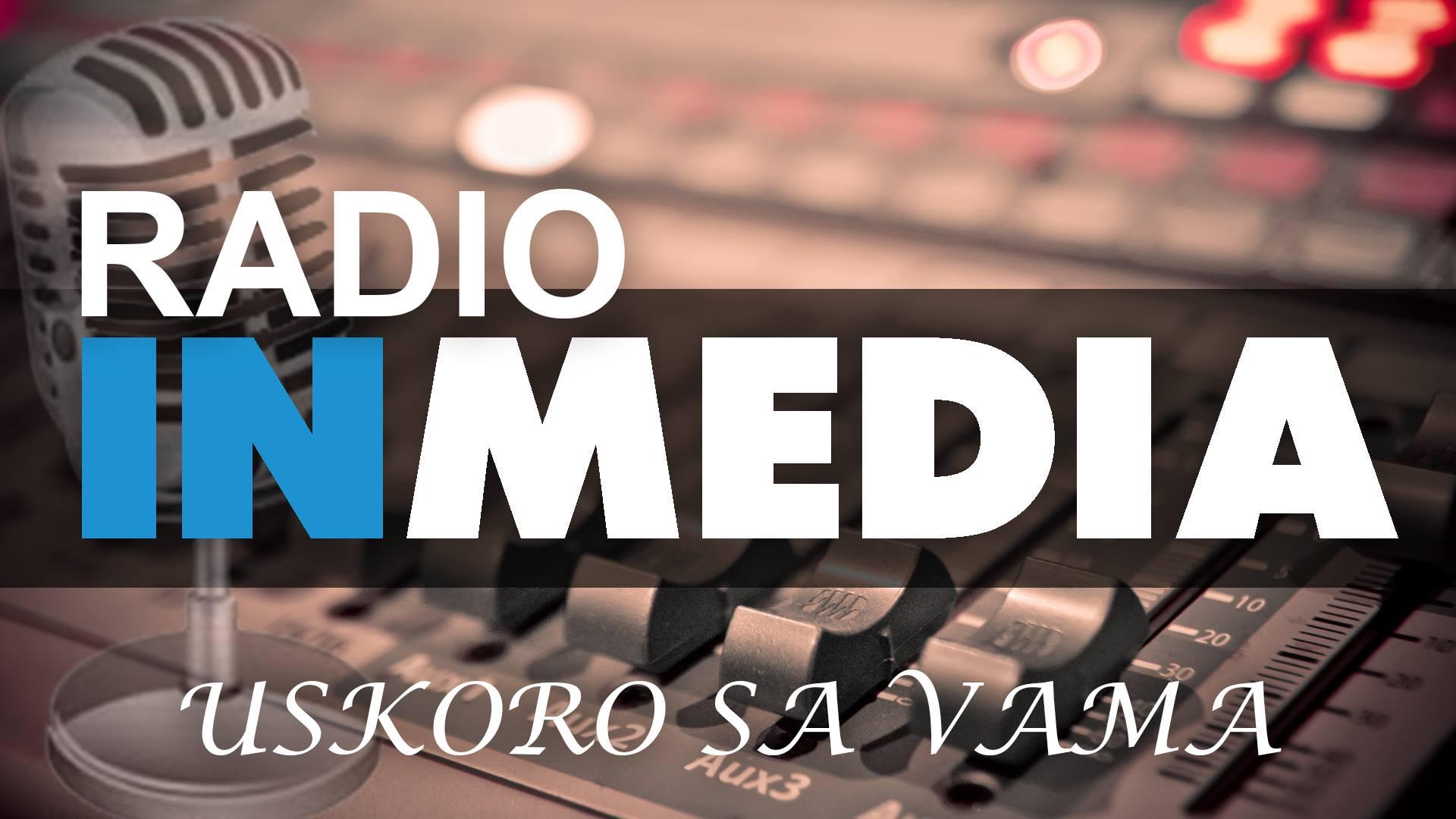 Radio INMEDIA – Uskoro sa Vama