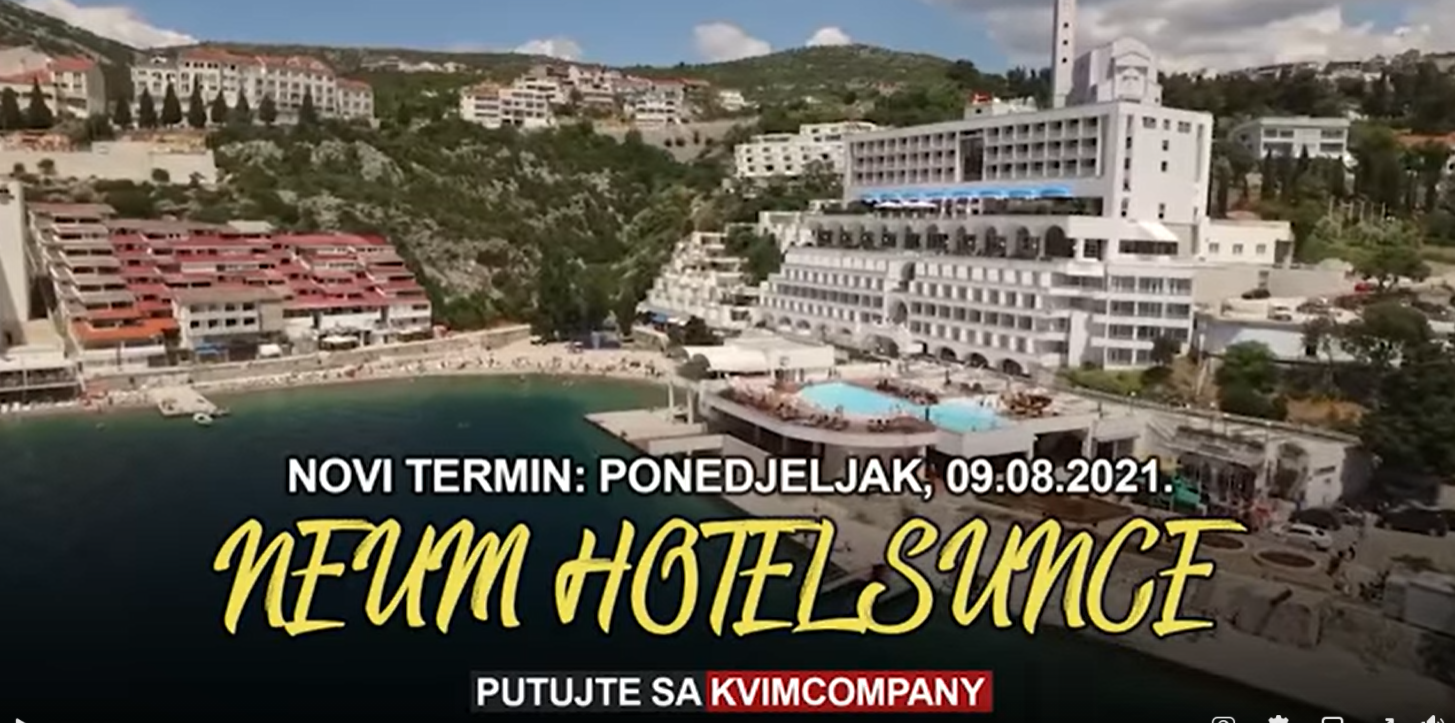Kvim Company – Novi termin za Neum – Hotel Sunce